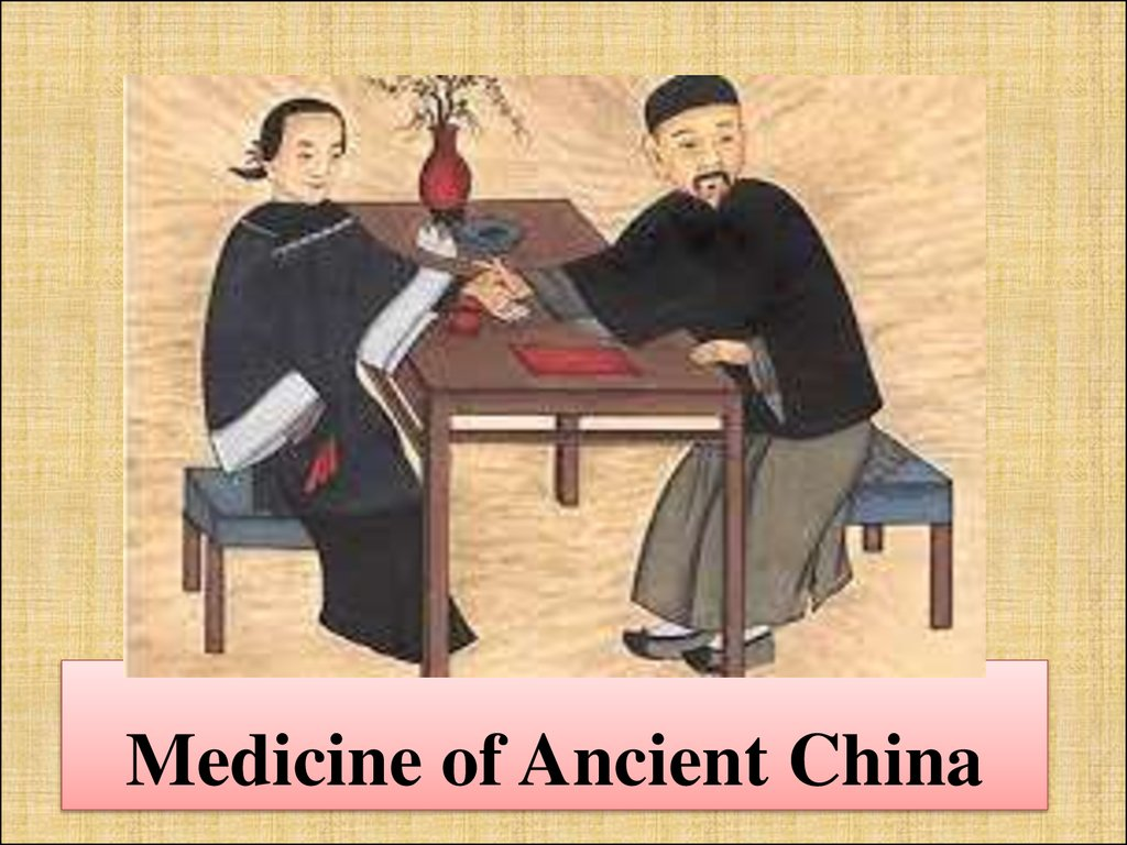 Medicine of Ancient China