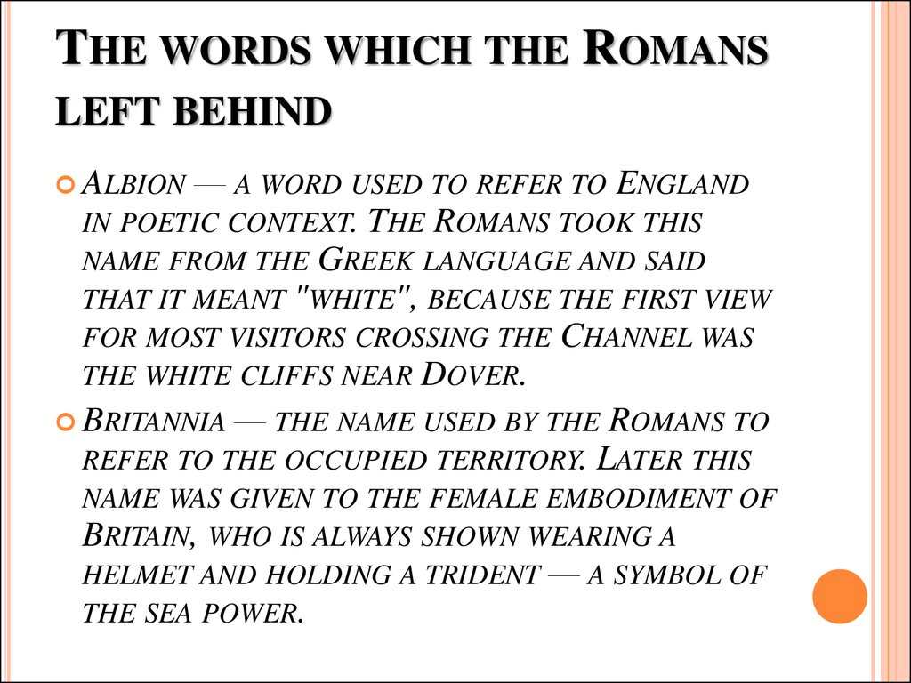 The words which the Romans left behind