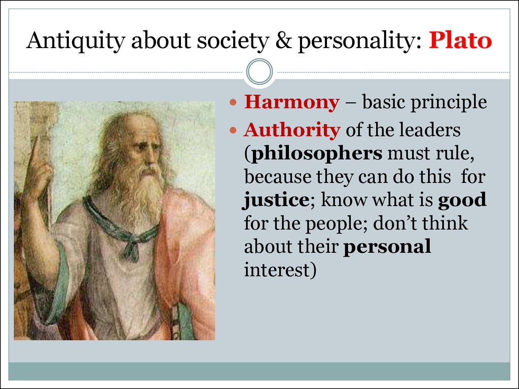Antiquity about society & personality: Plato