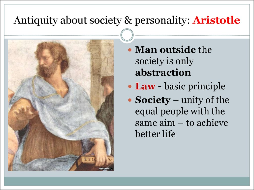 Antiquity about society & personality: Aristotle