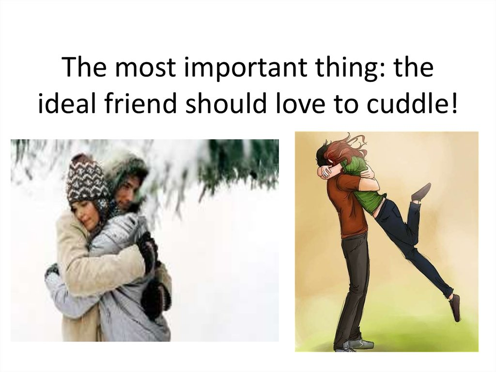 the ideal friend