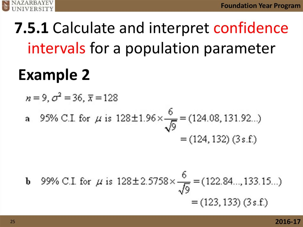 7.5.1 Calculate and interpret confidence intervals for a population parameter