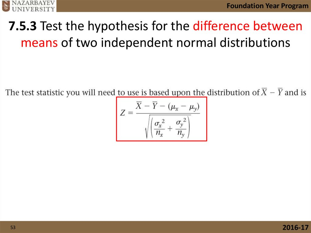 7.5.3 Test the hypothesis for the difference between means of two independent normal distributions