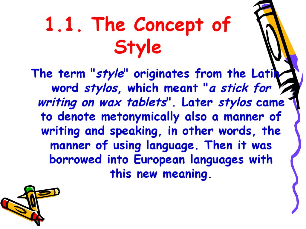 1.1. The Concept of Style