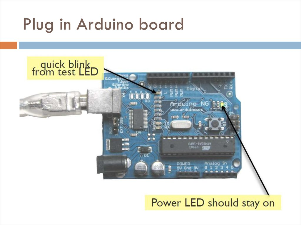 Plug in Arduino board