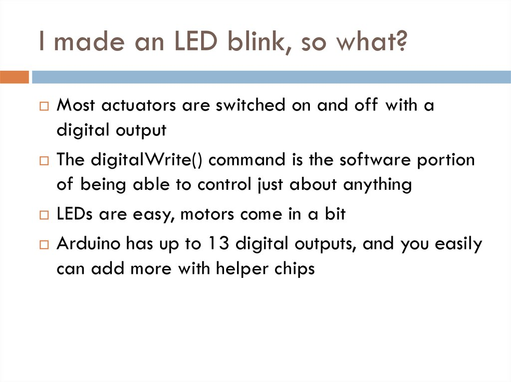 I made an LED blink, so what?