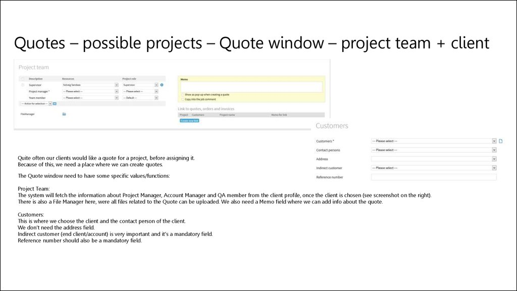 Quotes – possible projects – Quote window – project team + client