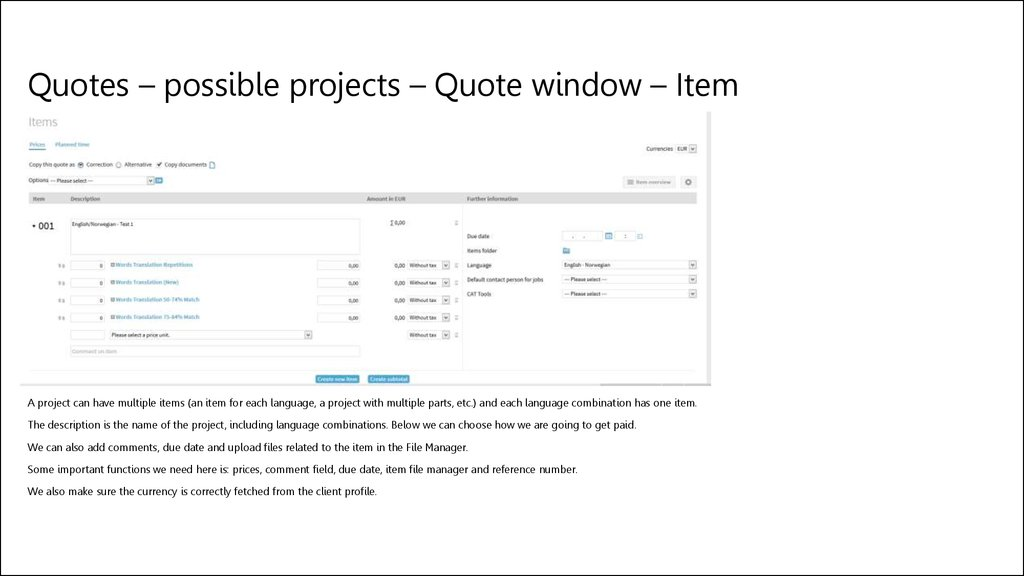 Quotes – possible projects – Quote window – Item