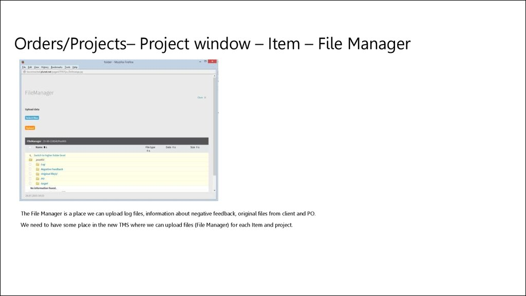 Orders/Projects– Project window – Item – File Manager