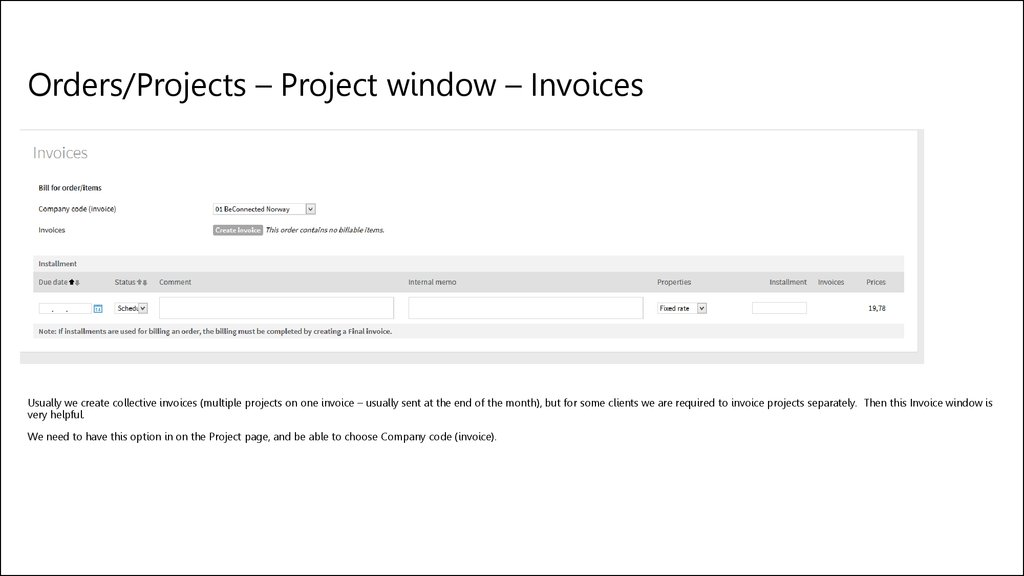 Orders/Projects – Project window – Invoices