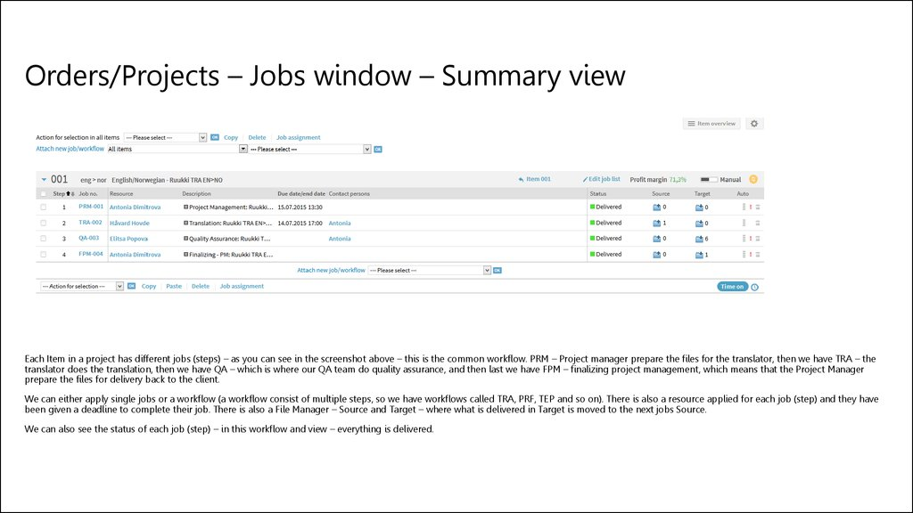 Orders/Projects – Jobs window – Summary view