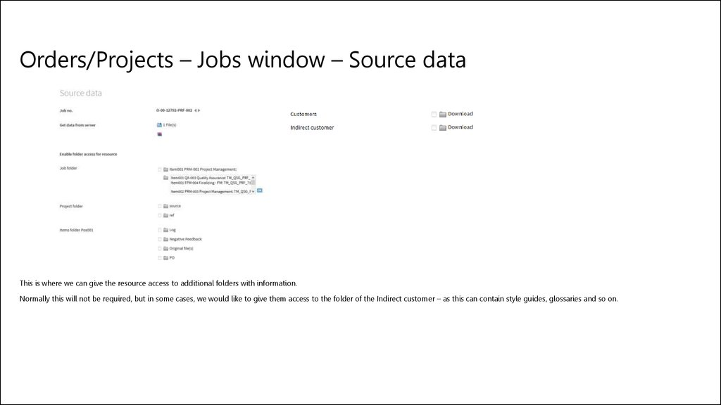 Orders/Projects – Jobs window – Source data