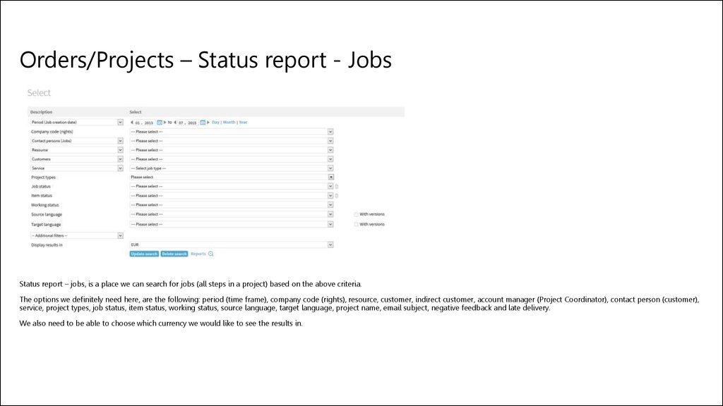 Orders/Projects – Status report - Jobs