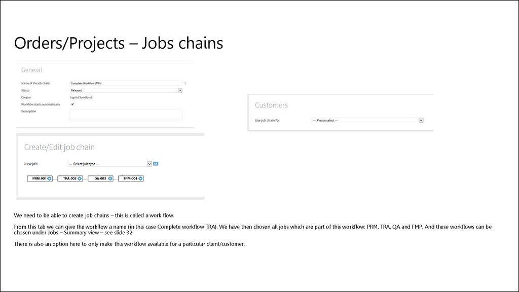 Orders/Projects – Jobs chains