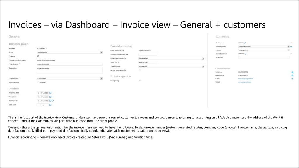 Invoices – via Dashboard – Invoice view – General + customers