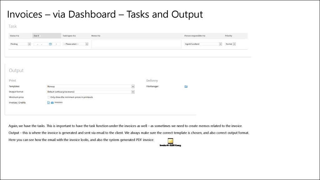 Invoices – via Dashboard – Tasks and Output