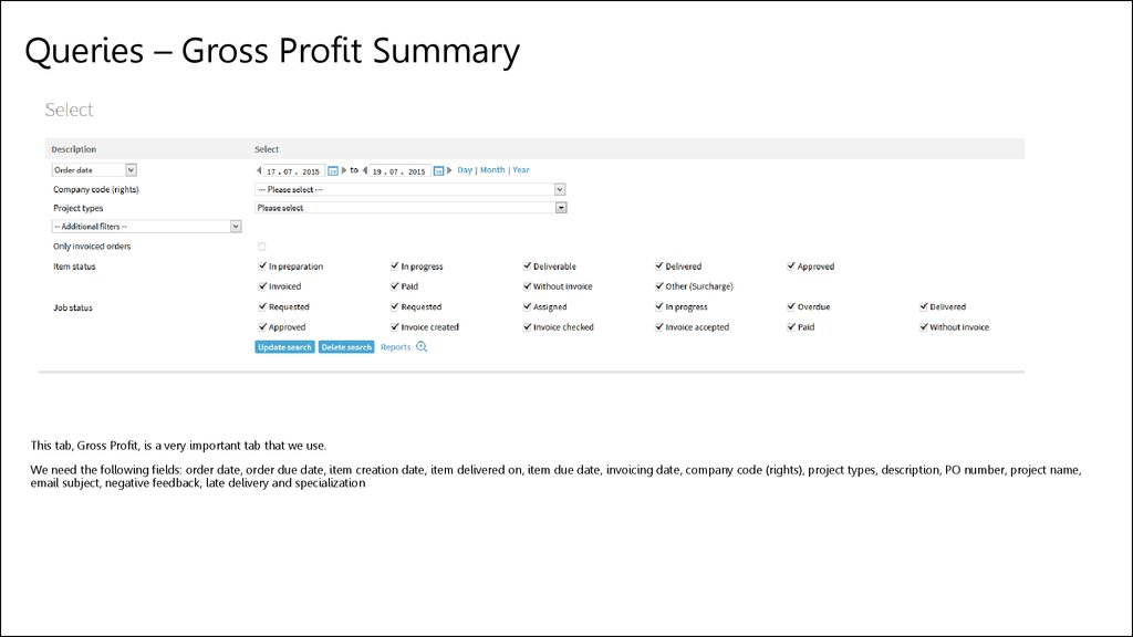 Queries – Gross Profit Summary
