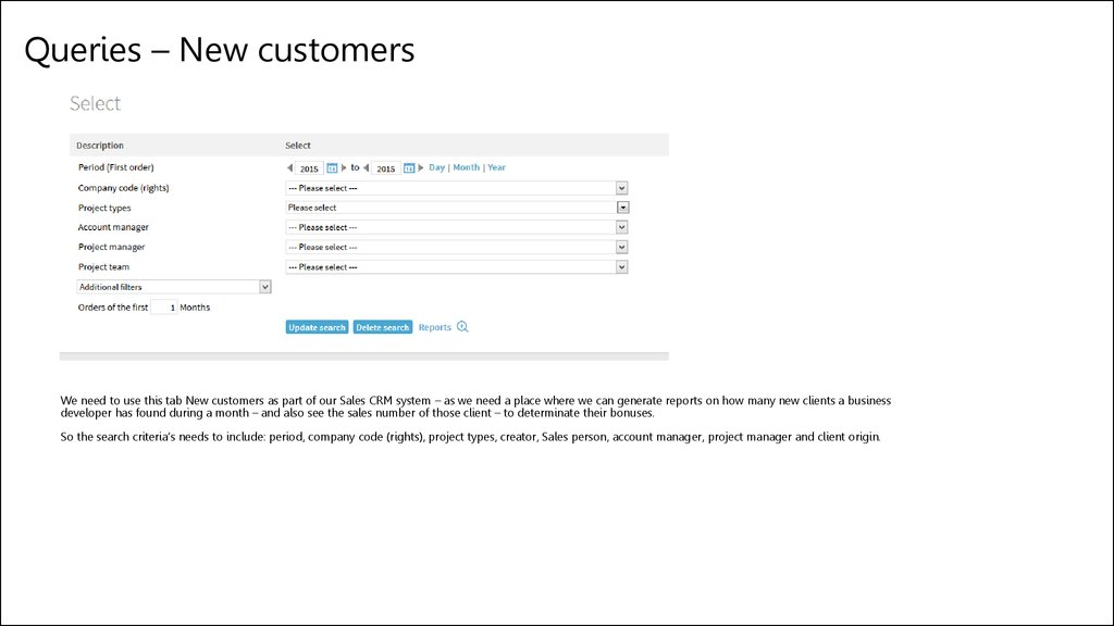 Queries – New customers