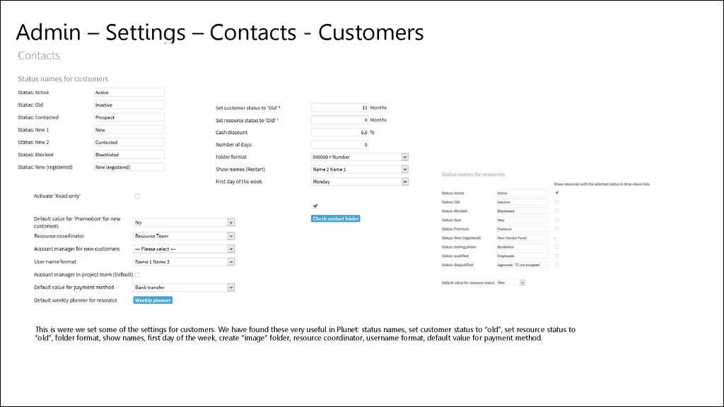 Admin – Settings – Contacts - Customers