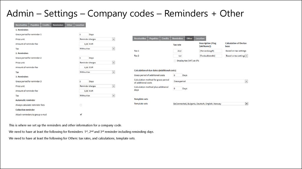 Admin – Settings – Company codes – Reminders + Other