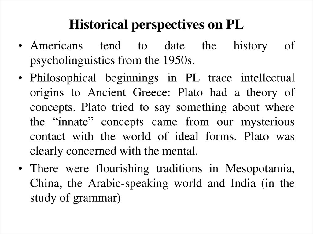 Historical perspectives on PL