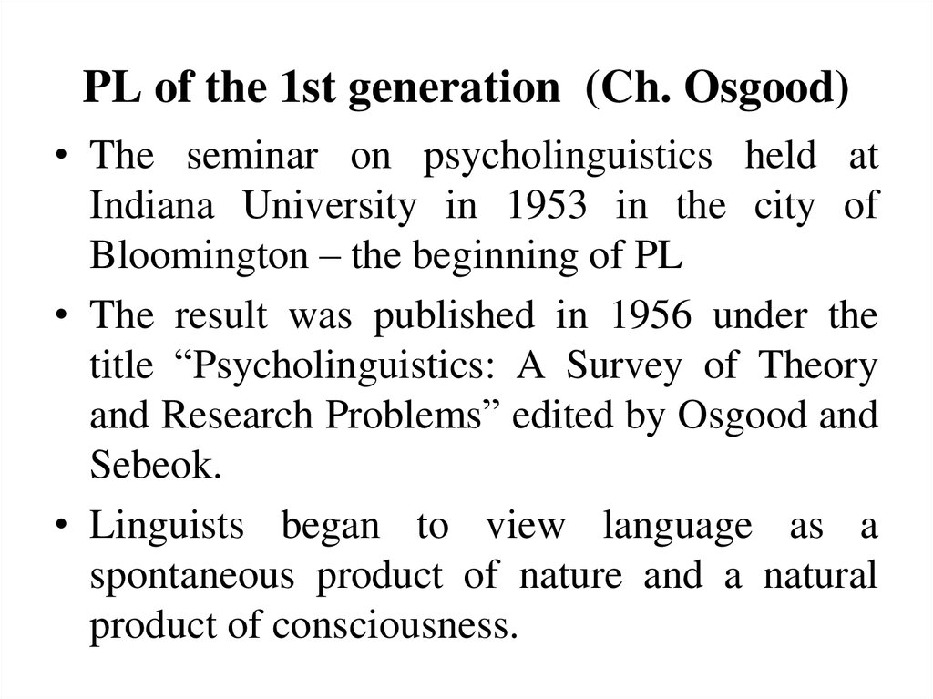PL of the 1st generation (Ch. Osgood)