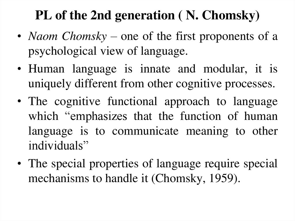 PL of the 2nd generation ( N. Chomsky)