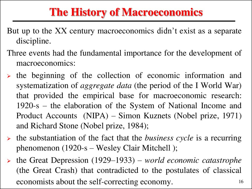 The History of Macroeconomics