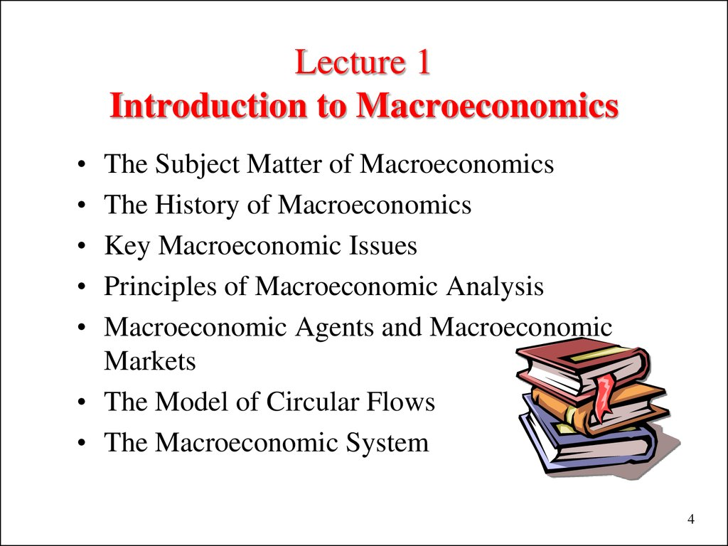 macroeconomics lecture 1 Many macroeconomic models assume that production is carried out by one  representative  empirical evidence about firm heterogeneity (lectures 1-2, tom .