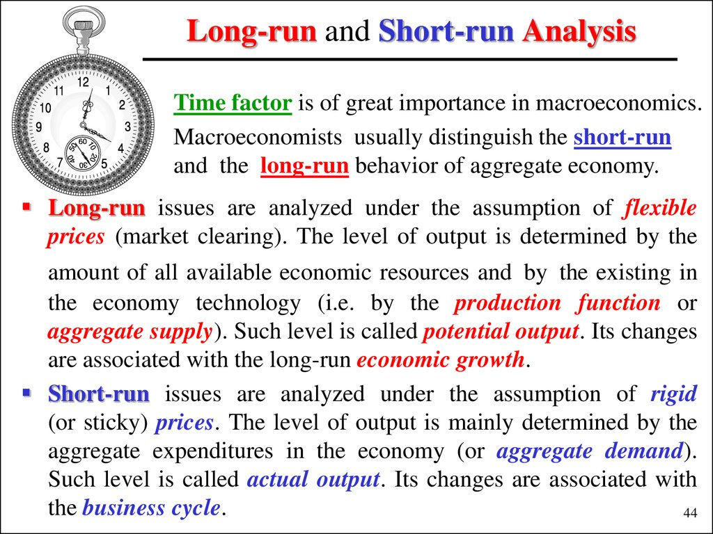 Long-run and Short-run Analysis