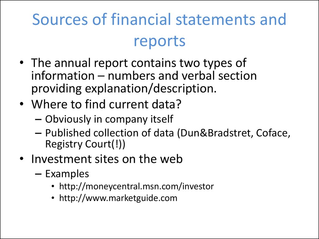 Sources of financial statements and reports