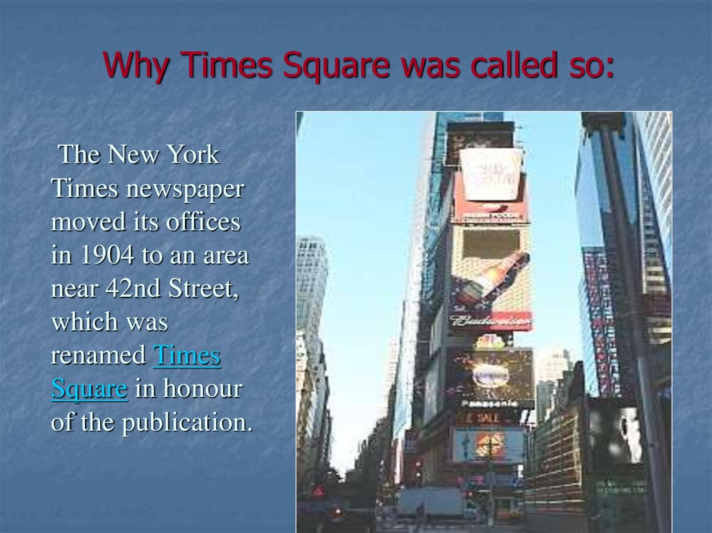 Why Times Square was called so:
