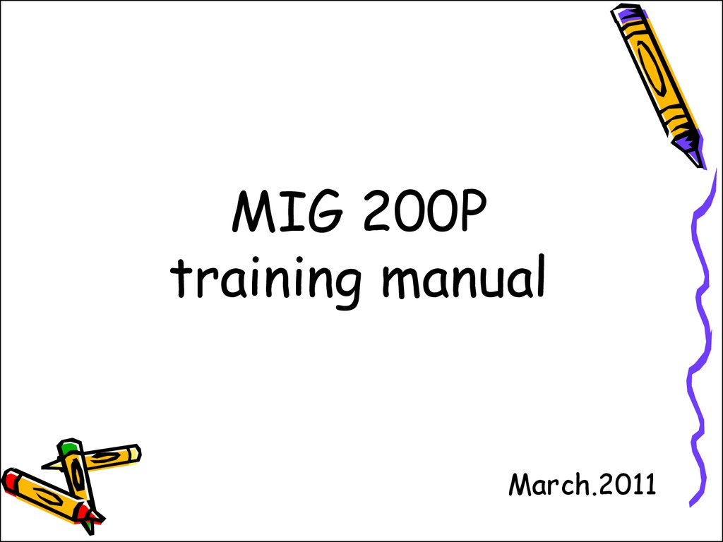 MIG 200P training manual