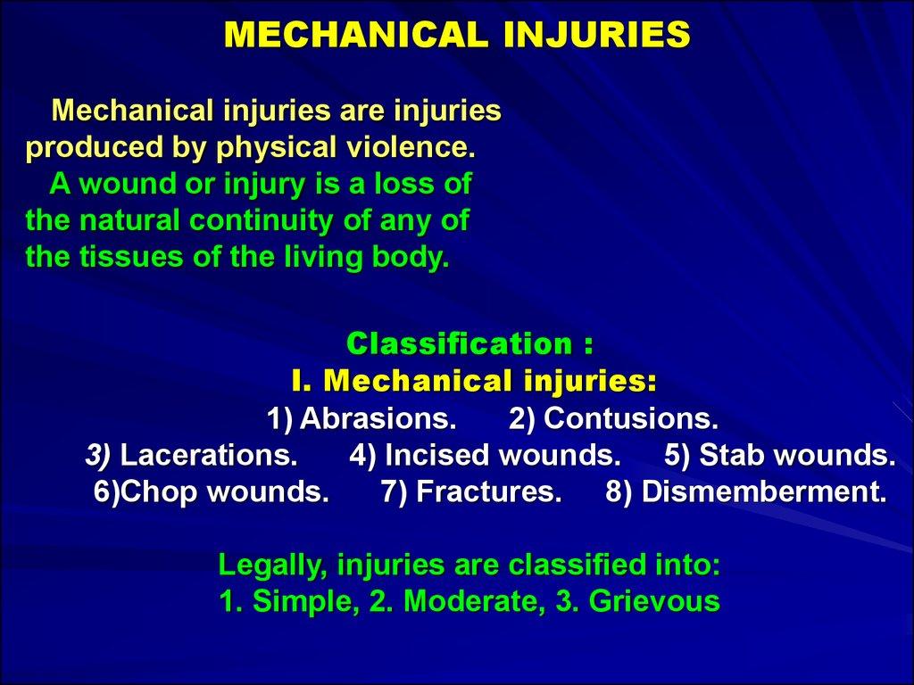 mechanical injury