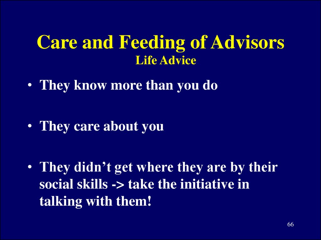 Care and Feeding of Advisors