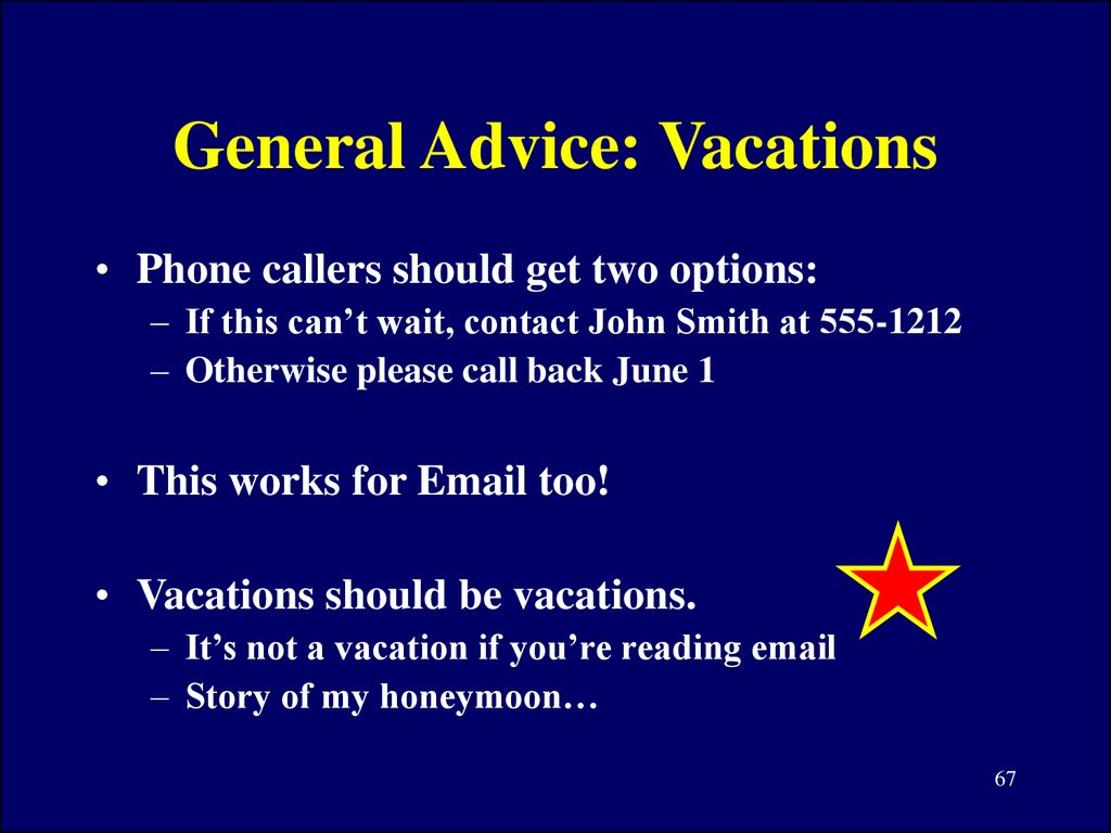 General Advice: Vacations