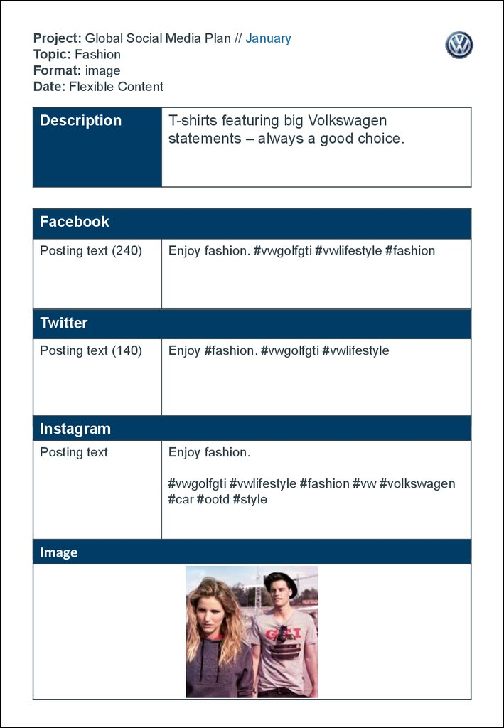 Project: Global Social Media Plan // January Topic: Fashion Format: image Date: Flexible Content