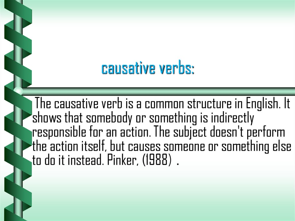causative verbs:
