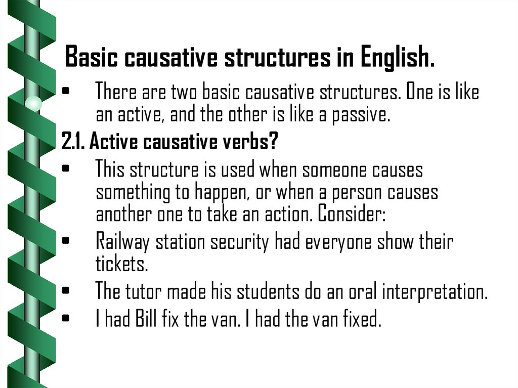 Basic causative structures in English.
