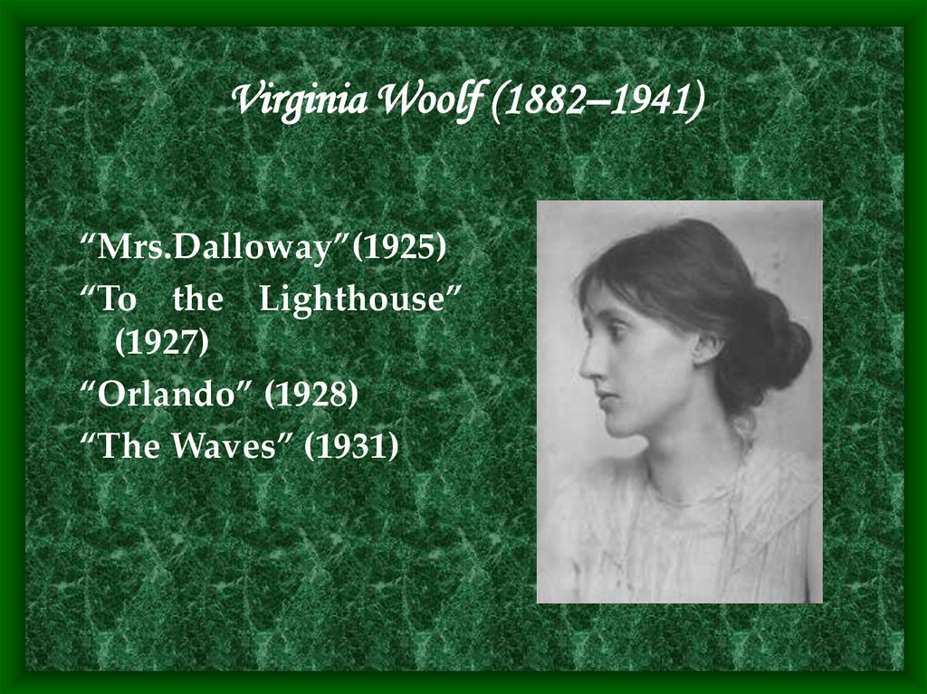 Virginia Woolf (1882–1941)
