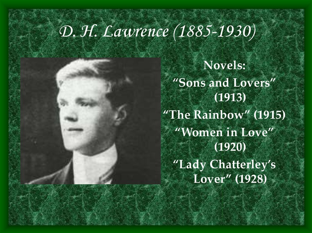 D. H. Lawrence (1885-1930)