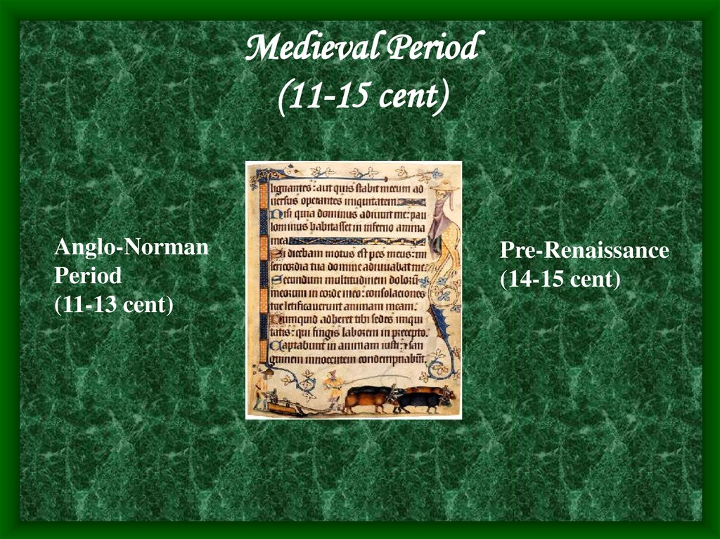 Medieval Period (11-15 cent)