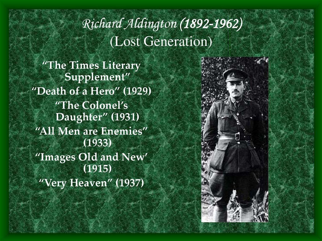 Richard Aldington (1892-1962) (Lost Generation)