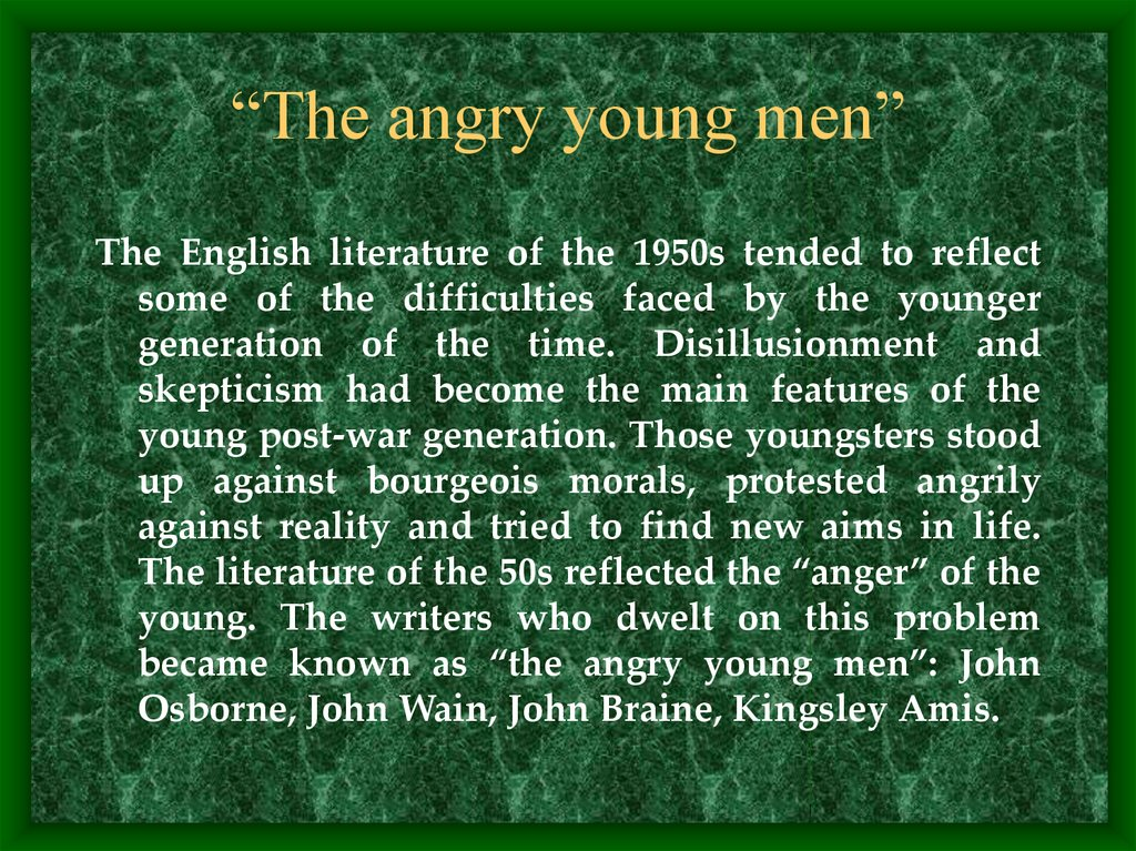 """The angry young men"""