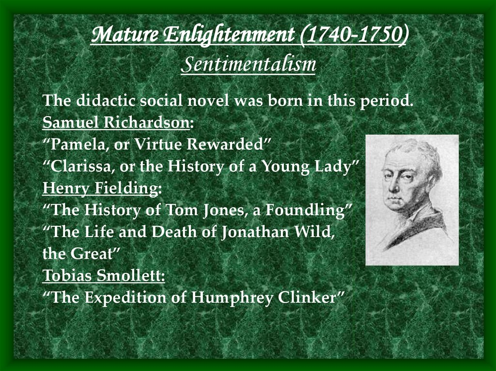 Mature Enlightenment (1740-1750) Sentimentalism