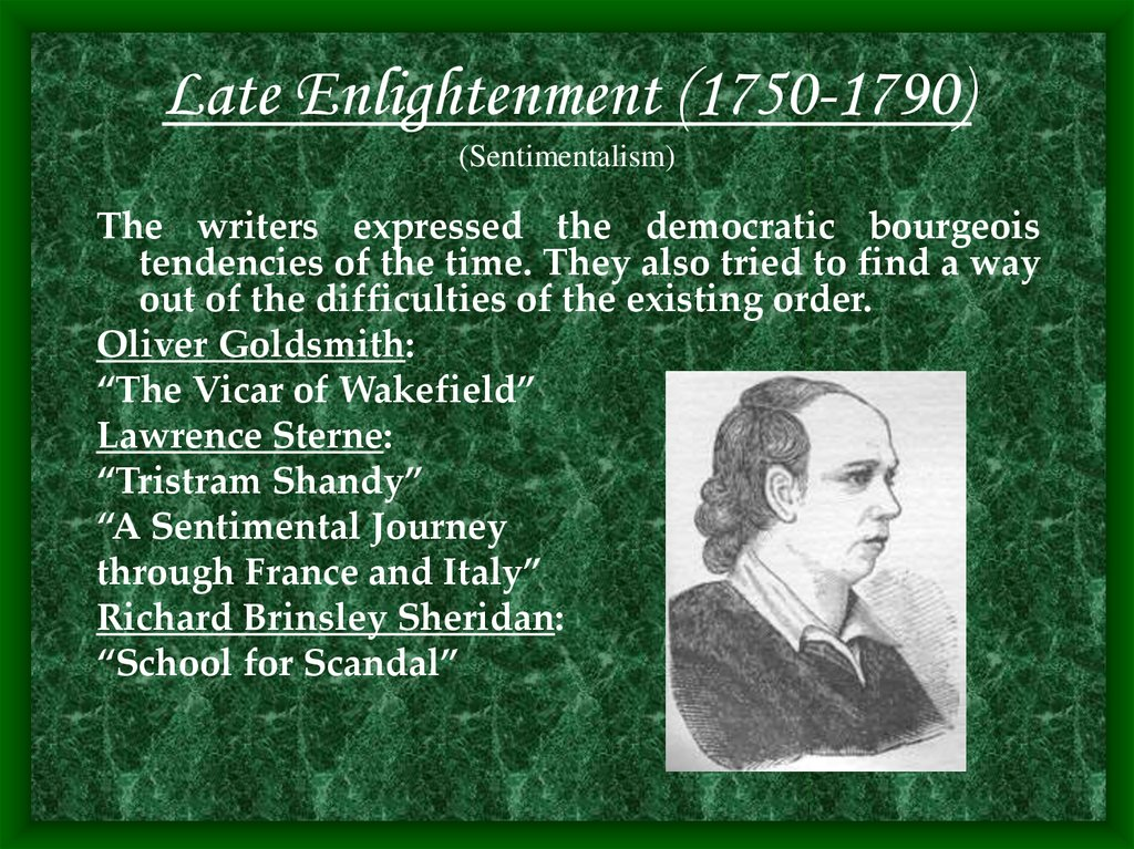 Late Enlightenment (1750-1790) (Sentimentalism)