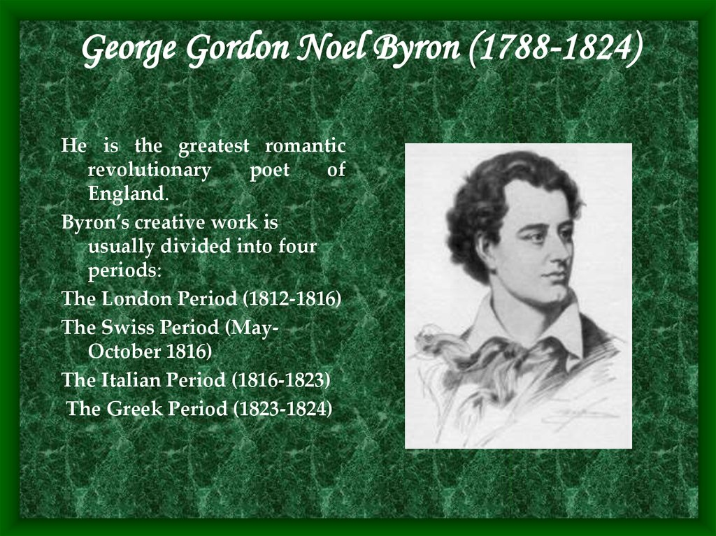 George Gordon Noel Byron (1788-1824)