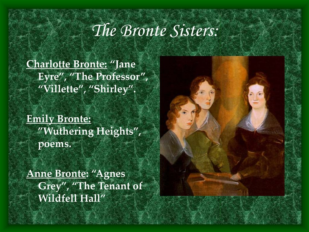 The Bronte Sisters: