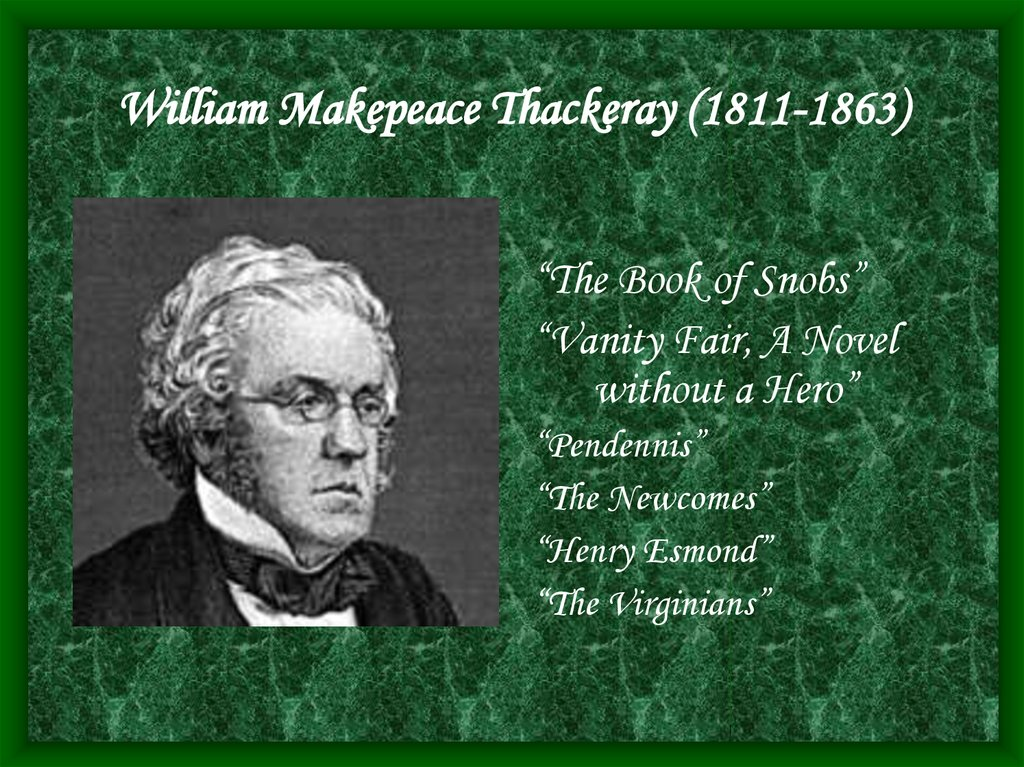 William Makepeace Thackeray (1811-1863)
