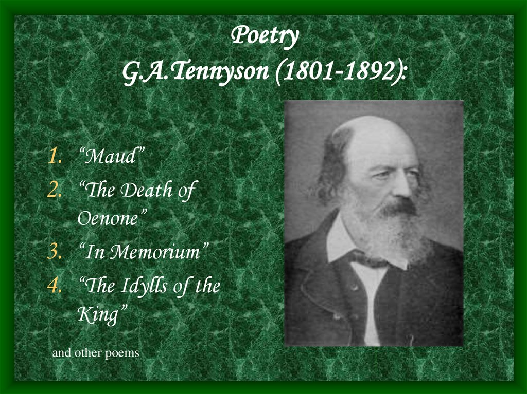 Poetry G.A.Tennyson (1801-1892):